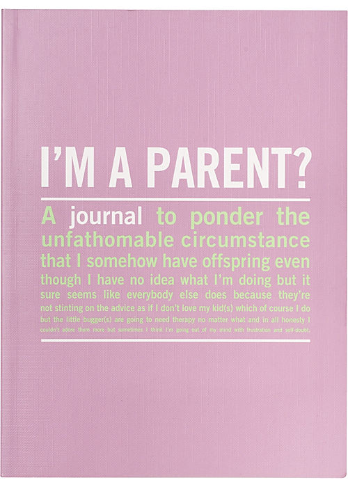 i'm a parent journal