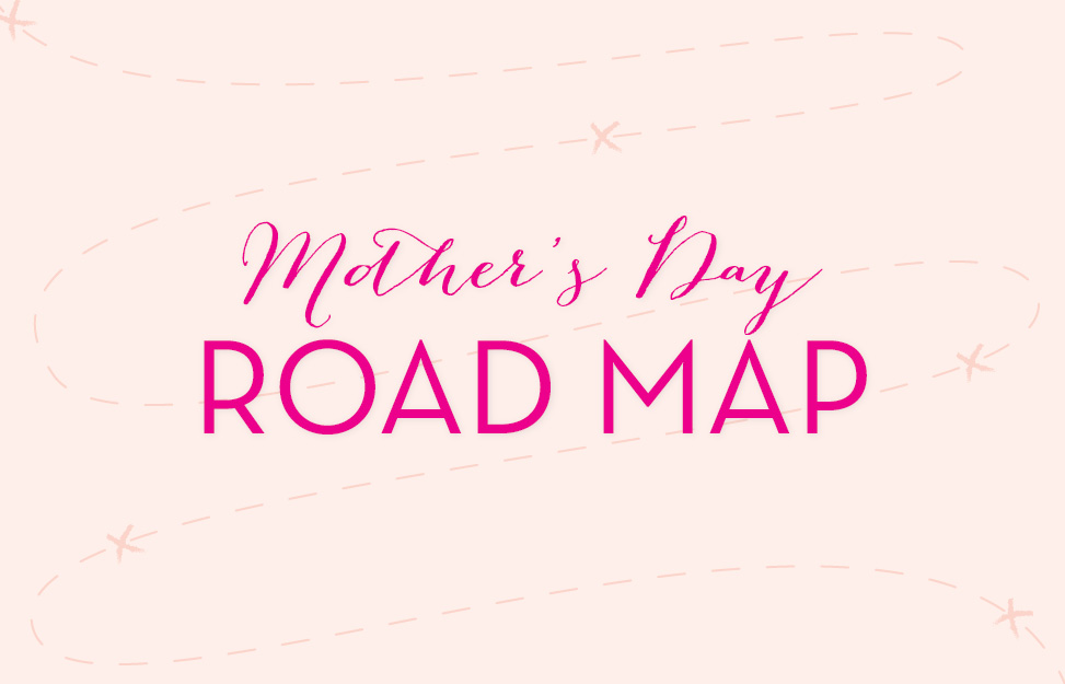 mother's day road map