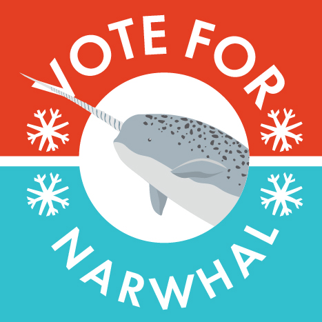 Vote for Narwhal Campaign Poster